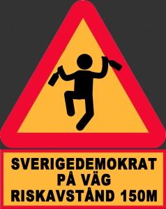 Varning för sverigedemokrat
